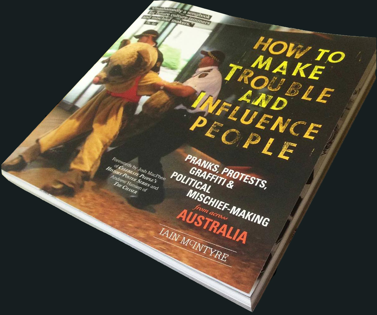 How to Make Trouble and Influence People book